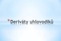 deriváty uhlovodíků - 01